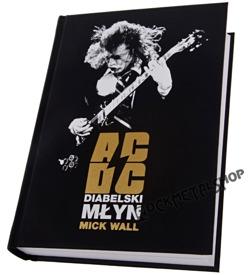 Mick Wall - AC/DC: Diabelski Młyn