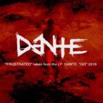 """Nowy utwór i wizualizacja Dante. """"Frustrated"""""""